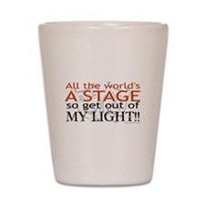 Get Out Of My Light! Shot Glass