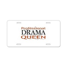 Professional Drama Queen Aluminum License Plate