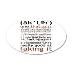 Actor (ak'ter) Meaning 22x14 Oval Wall Peel
