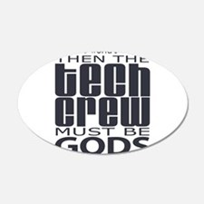 Tech Crew Gods 22x14 Oval Wall Peel