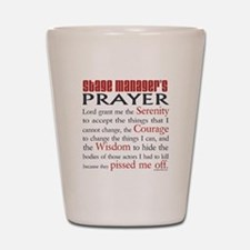 Stage Manager's Prayer Shot Glass