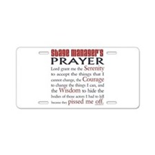 Stage Manager's Prayer Aluminum License Plate