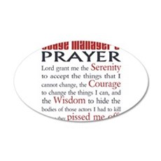 Stage Manager's Prayer 22x14 Oval Wall Peel