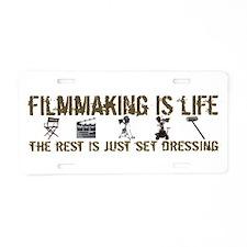 Filmmaking is Life Aluminum License Plate