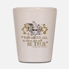 "Hamlet ""Be True"" Quote Shot Glass"