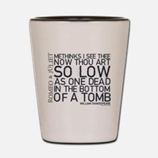 Romeo & Juliet Tomb Quote Shot Glass