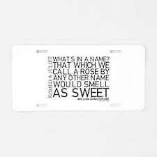 Romeo & Juliet Quote Aluminum License Plate