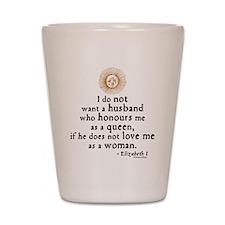 Elizabeth Marriage Quote Shot Glass