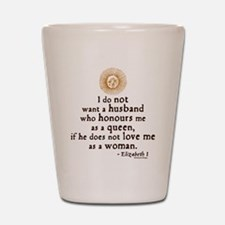 Elizabeth Marriage Quote Shot Glass