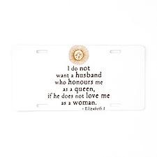 Elizabeth Marriage Quote Aluminum License Plate