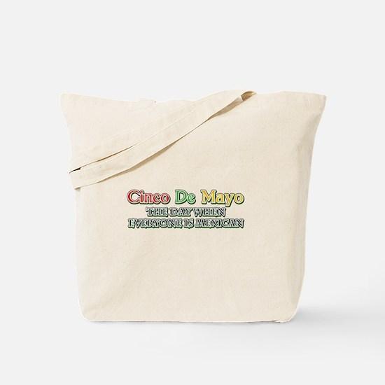 Humorous Cinco De Mayo Tote Bag