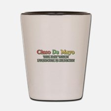 Humorous Cinco De Mayo Shot Glass