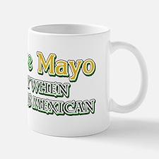 Humorous Cinco De Mayo Mug