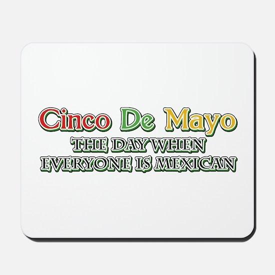 Humorous Cinco De Mayo Mousepad