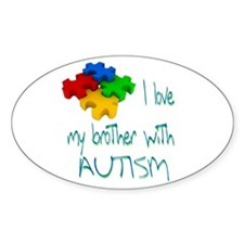 I love my brother with autism Decal