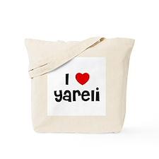 I * Yareli Tote Bag