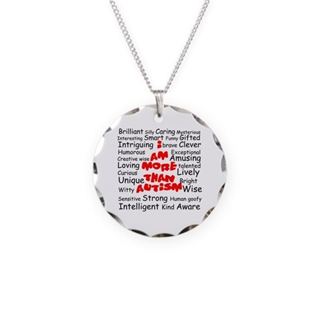 I am more than Autism Necklace Circle Charm