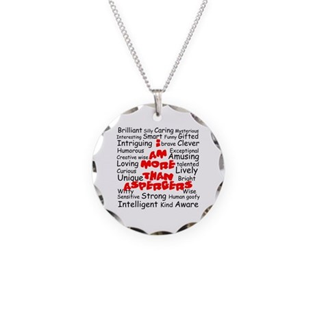 I am more than Asperger's Necklace Circle Charm