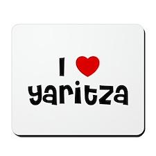 I * Yaritza Mousepad