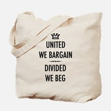 Bargain or Beg Tote Bag
