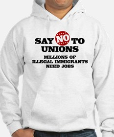 Say No to Unions Hoodie
