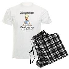 Since You Asked... Pajamas