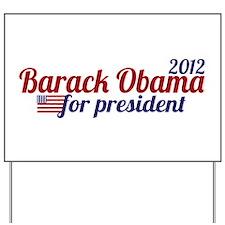Barack Obama 2012 Yard Sign