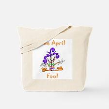 The April Fool Tote Bag