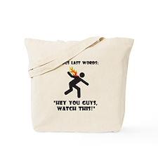 Famous Last Words Tote Bag