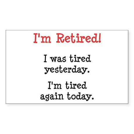 I'm Retired! Sticker (Rectangle 10 pk)