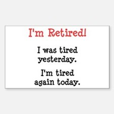 I'm Retired! Decal
