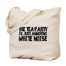 Tea party is white noise Tote Bag