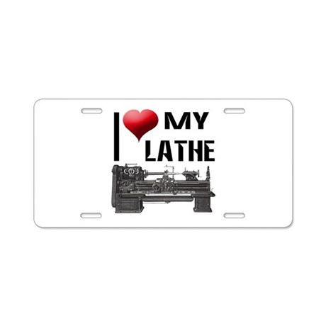 I Heart (Love) My Lathe Aluminum License Plate
