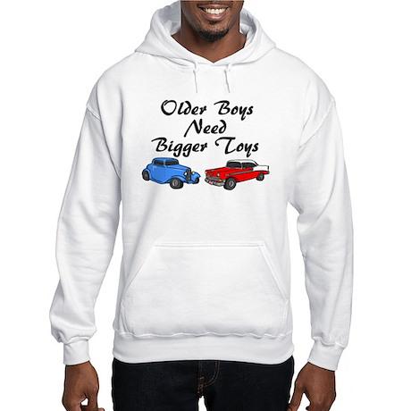 Older Boys Need Bigger Toys Hooded Sweatshirt
