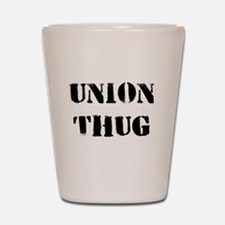 Original Union Thug Shot Glass