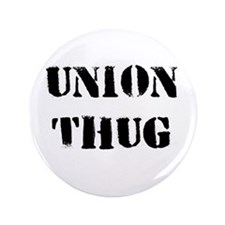 "Original Union Thug 3.5"" Button"