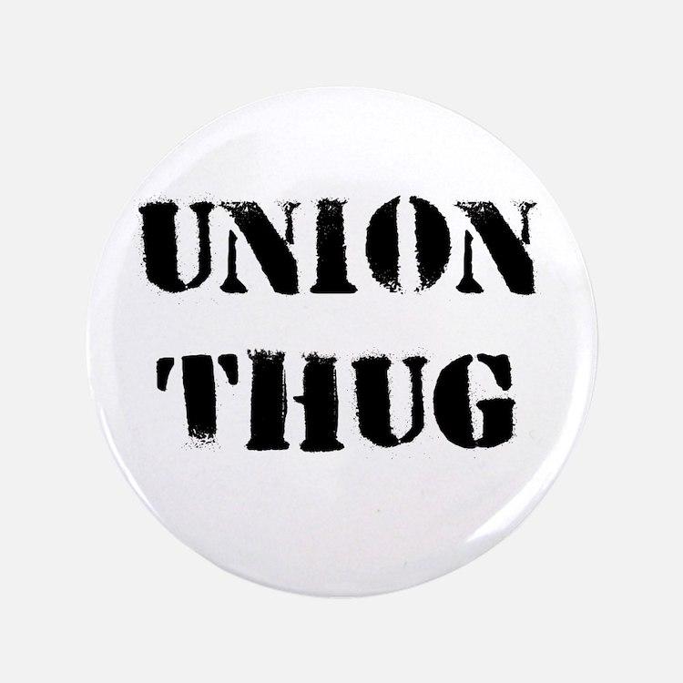 "Original Union Thug 3.5"" Button"
