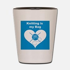 Knitting is MY Bag Shot Glass