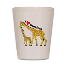 I Love Giraffes Shot Glass