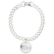 Definition of Loyal Bracelet