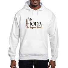 Fiona the Legend Hoodie Sweatshirt
