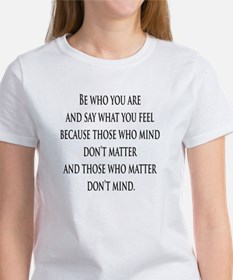Be who you are Women's T-Shirt