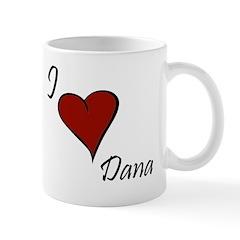 I love Dana Mug
