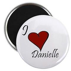I love Danielle Magnet