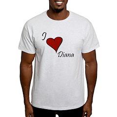 I love Diana T-Shirt