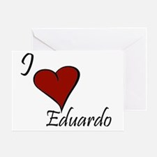 I love Eduardo Greeting Card