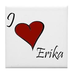 I love Erika Tile Coaster