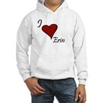 I love Erin Hooded Sweatshirt