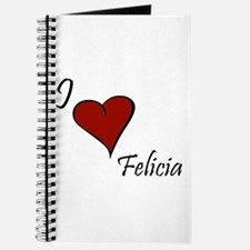 I love Felicia Journal
