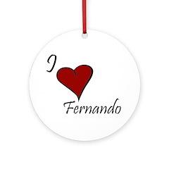 I love Fernando Ornament (Round)